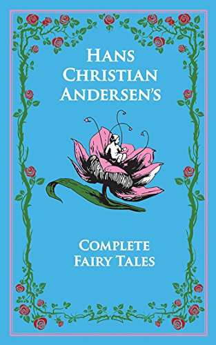 Download Hans Christian Andersen's Complete Fairy Tales (Leather-bound Classics) (English Edition) B00LRHYB50