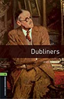 Oxford Bookworms Library: Level 6:: Dubliners audio CD pack
