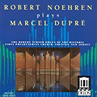 Noehren Plays Dupre/Organ Music