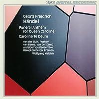 Handel: Funeral Anthem/Te Deum in D Major by GEORGE FRIDERIC HANDEL (1995-05-16)
