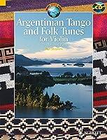 Argentinian Tango and Folk Tunes for Violin (Schott World Music)