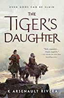 THE TIGER'S DAUGHTER (Ascendant)