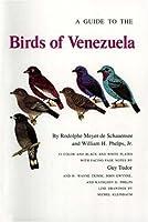 Guide to the Birds of Venezuela