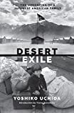 Desert Exile: The Uprooting of a Japanese American Family (Classics of Asian American Literature) 画像