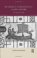 Rutilius Namatianus' Going Home (Routledge Later Latin Poetry)