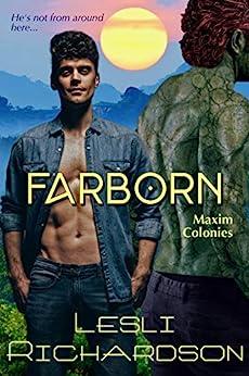 [Richardson, Lesli]のFarborn (Maxim Colonies Book 2) (English Edition)