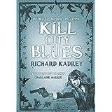 Kill City Blues: 5