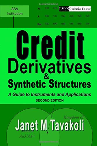 Download Credit Derivatives and Synthetic Structures: A Guide to Instruments and Applications 1943543143