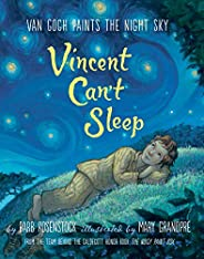 Vincent Can't Sleep: Van Gogh Paints the Night