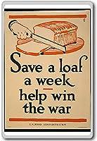 Save A Loaf A Week, Help Win The War - Vintage Military War Fridge Magnet - ?????????