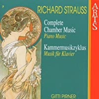 Richard Strauss: Complete Chamber Music, Vol. 7 (Piano Music) by VARIOUS ARTISTS (1997-01-14)