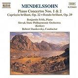 Mendelssohn: Piano Concertos Nos. 1 & 2 / Capriccio Brilliant, Op.22 / Rondo Brilliant, Op.29 (1994-05-03)