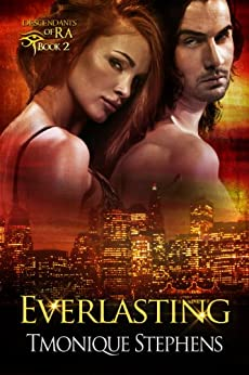 Everlasting (Descendants of Ra: Book 2) by [Stephens, Tmonique]