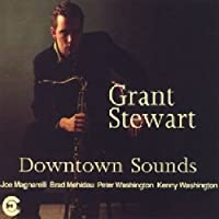 Downtown Sounds by GRANT STEWART (1994-05-31)