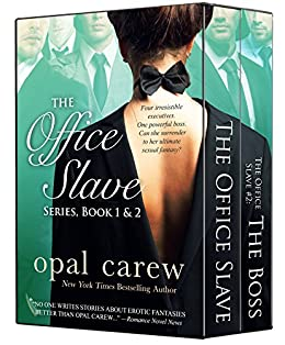 The Office Slave Series, Book 1 & 2 Box Set (The Office Slave Collection) by [Carew, Opal]
