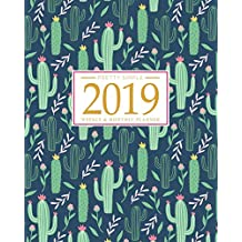 2019 Planner Weekly and Monthly: Calendar Schedule + Organizer - Inspirational Quotes and Fancy Cactus Cover - January 2019 Through December 2019
