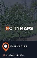 City Maps Eau Claire Wisconsin, USA