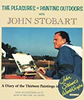 The Pleasures of Painting Outdoors With John Stobart