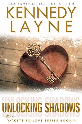 Unlocking Shadows (Keys to Love, Book Four) (English Edition)
