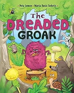 The Dreaded Groak: Overcoming prejudice and discrimination by [Lemon, Peta]