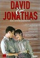 シャルパンティエ:歌劇《ダヴィドとジョナタス》 [DVD]