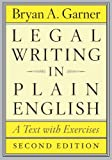 Legal Writing in Plain English, Second Edition: A Text with Exercises (Chicago Guides to Writing, Editing, and Publishing) (English Edition) 画像