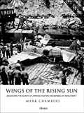 Wings of the Rising Sun: Uncovering the Secrets of Japanese Fighters and Bombers of World War II (English Edition) 画像