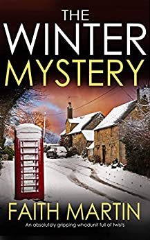 THE WINTER MYSTERY an absolutely gripping whodunit full of twists by [MARTIN, FAITH]