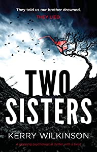 Two Sisters: A gripping psychological thriller with a twist