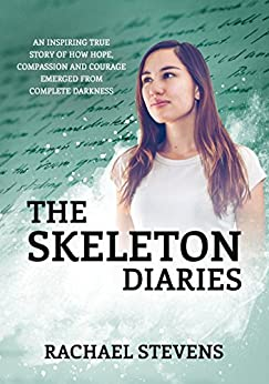 The Skeleton Diaries by [Stevens, Rachael]