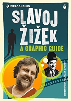 Introducing Slavoj Zizek: A Graphic Guide (Introducing...) by [Kul-Want, Christopher]