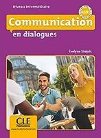 Communication en dialogues. Niveau intermédiaire. Schuelerbuch + mp3 CD + Corrigés des exercices
