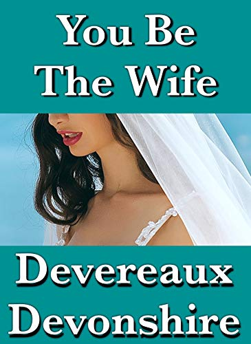 You Be The Wife (English Edition)