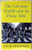 The Girl from Norfolk with the Flying Table