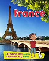 France (Read Me!: Country Guides, with Benjamin Blog and His Inquisi)