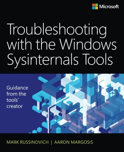 Download Troubleshooting with the Windows Sysinternals Tools (2nd Edition) 0735684448