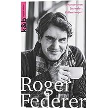 Roger Federer: Phenomenon. Enthusiast. Philanthropist.
