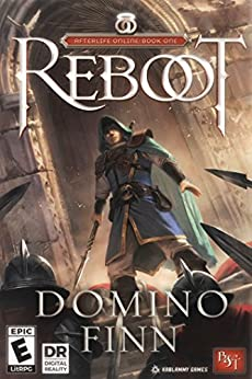 Reboot (Afterlife Online Book 1) by [Finn, Domino]