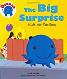 The Big Surprise: A Lift-the-Flap Book (Oswald)