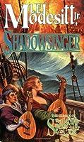 Shadowsinger (Spellsong Cycle (Paperback))