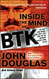 Inside the Mind of BTK: The True Story Behind the Thirty-Year Hunt for the Notorious Wichita Serial Killer 画像