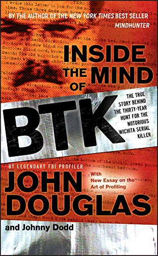 『Inside the Mind of BTK: The True Story Behind the Thirty-Year Hunt for the Notorious Wichita Serial Killer (English Edition)』のトップ画像