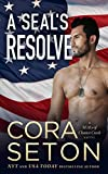 A SEAL's Resolve (SEALs of Chance Creek Book 6) (English Edition)