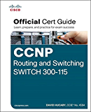 CCNP Routing and Switching SWITCH 300-115 Official Cert Guide (English Edition)