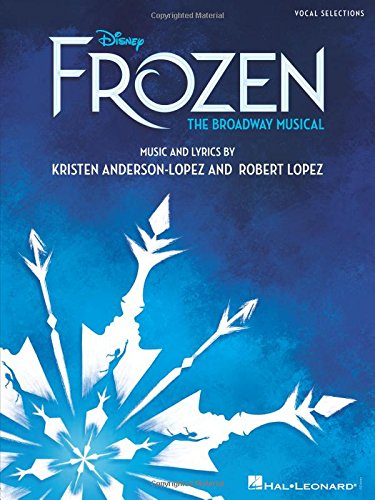 Disney's Frozen: The Broadway Musical: Vocal Selections