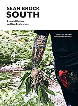 South: Essential Recipes and New Explorations by [Brock, Sean]