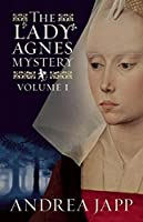 The Lady Agnès Mystery - Volume 1: The Season of the Beast and The Breath of the Rose