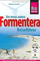 Formentera: Der etwas andere Reisefuehrer