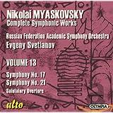 Nikolai Myaskovsky Symphonies No. 17 & 21