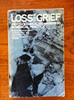 Loss and Grief: Psychological Management in Medical Practice